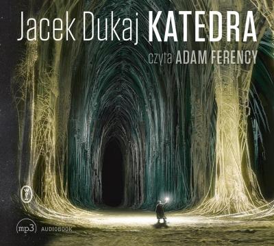 Katedra (Audiobook) Dukaj Jacek