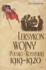 Leksykon wojny polsko-rosyjskiej 1919-1920  Odziemkowski Janusz