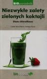Niezwykłe zalety zielonych koktajli Dita chlorofilowa Herve-Pairain Colette, Pairain Nadege