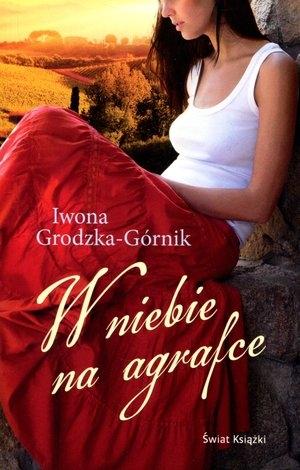 W niebie na agrafce (OT) Grodzka-Górnik Iwona