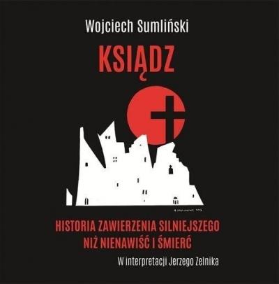 Ksiądz (Audiobook) Wojciech Sumliński