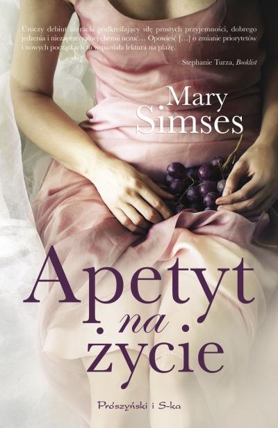 Apetyt na życie Mary Simses
