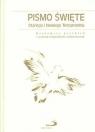 Pismo Święte Stary i Nowy Testament w białej oprawie