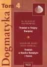 Dogmatyka Tom 4 Traktat o Trójcy Świętej Traktat o Duchu Świętym i łasce Piotrowski Eligiusz, Kijas Zdzisław Józef