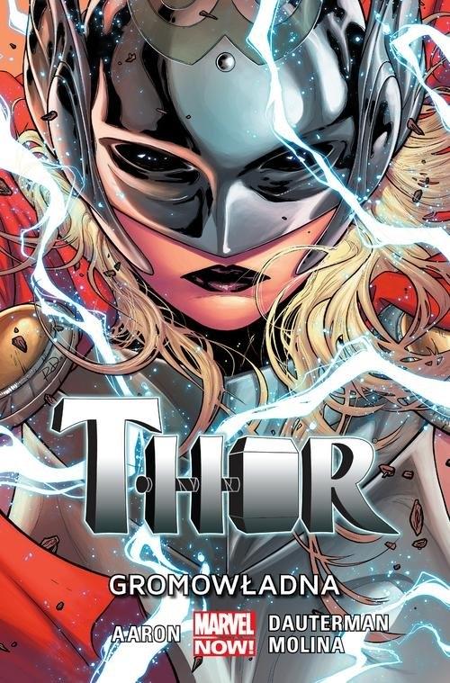 Thor T.1 Gromowładna Aaron Jason, Dauterman Russell, Molina Jorge