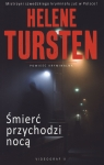 Śmierć przychodzi nocą Tursten Helene