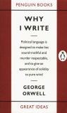 Why I Write Orwell George