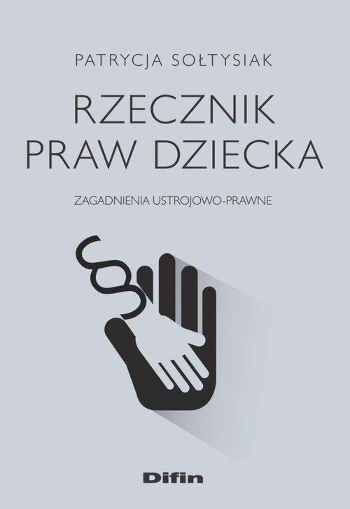 Rzecznik Praw Dziecka Sołtysiak Patrycja