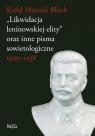 Likwidacja leninowskiej elity oraz inne pisma sowietologiczne