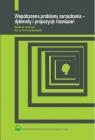 Współczesne problemy zarządzania - dylematy i propozycje rozwiązań