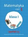 Lokomotywa. Matematyka. Część 1. Klasa 1. Ćwiczenia dla klasy pierwszej szkoły podstawowej