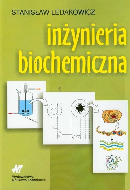 Inżynieria biochemiczna Ledakowicz Stanisław
