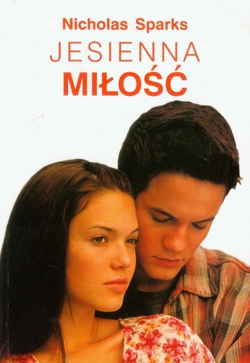 Jesienna miłość Sparks Nicholas