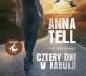 Cztery dni w Kabulu  (Audiobook) Tell Anna
