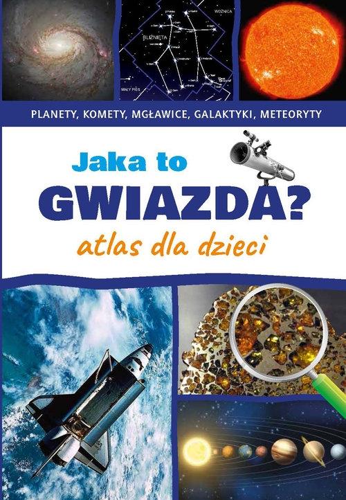 Jaka to gwiazda Atlas dla dzieci Rudź Przemysław