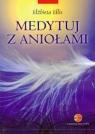Medytuj z aniołami + płyta CD mp3 Ellis Elżbieta