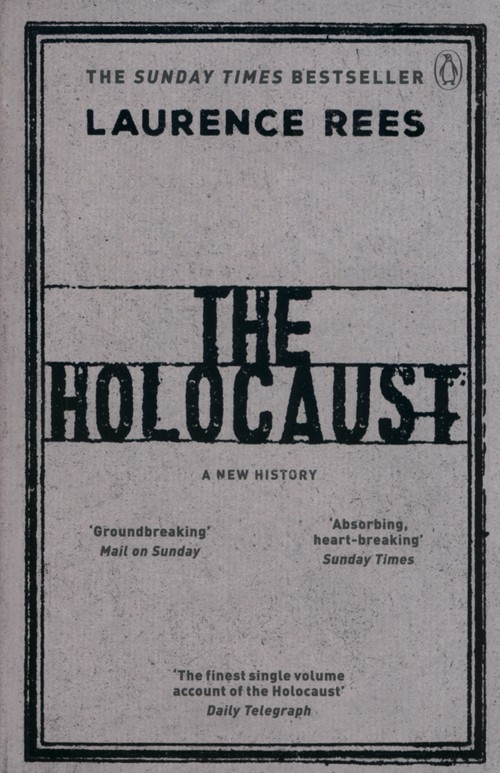The Holocaust Rees Laurence