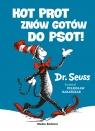 Kot Prot znów gotów do psot Dr Seuss