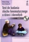 Test do badania słuchu fonematycznego u dzieci i dorosłych + CD