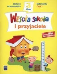 Wesoła szkoła i przyjaciele SP KL 3 Matematyka część 1 138294