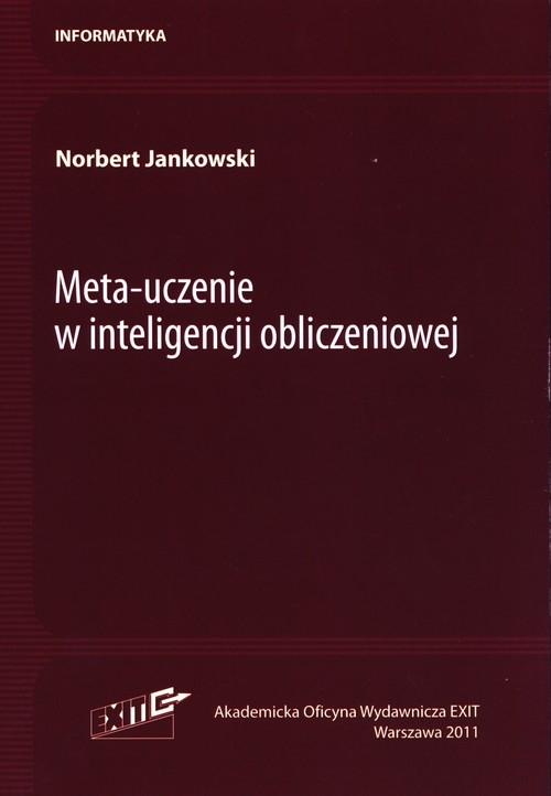 Meta-uczenie w inteligencji obliczeniowej