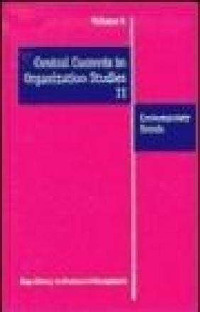 Central Currents in Organization Studies v 5-8 set S Clegg