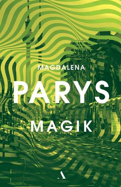 Magik Parys Magdalena