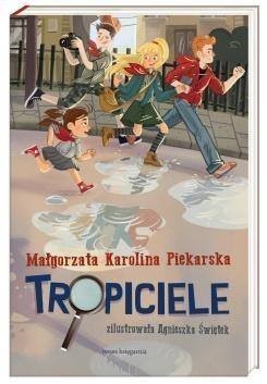 Tropiciele Piekarska Małgorzata Karolina