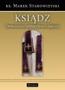 Ksiądz Opowiadania i wspomnienia o księżach Starowieyski Marek