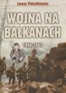 Wojna na Bałkanach 1940-1945