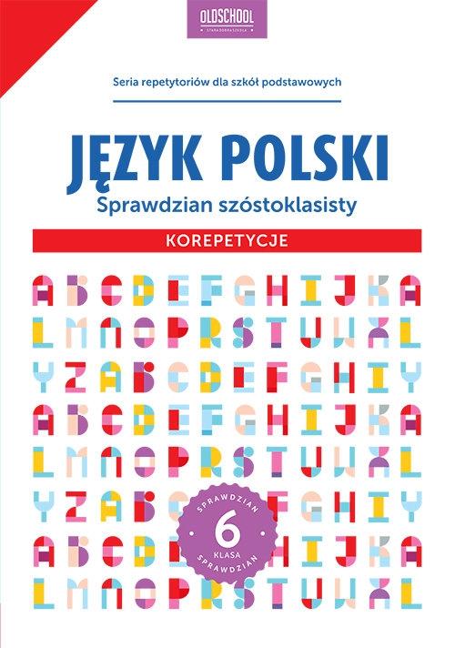 Język polski Sprawdzian szóstoklasisty Korepetycje Stolarczyk Sylwia