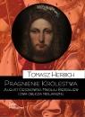 Pragnienie Królestwa August Cieszkowski, Mikołaj Bierdiajew i dwa Herbich Tomasz