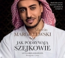 Jak podrywają szejkowie  (Audiobook) Margielewski Marcin