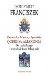 Adhortacja Querida Amazonia Do Ludu Bożego i wszystkich ludzi dobrej woli Papież Franciszek