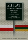 20 lat polsko-litewskiego sąsiedztwa 1991-2011 Wybrane problemy