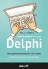 Programowanie w języku Delphi  Hodges Nick