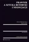 Prawnik a sztuka retoryki i negocjacji Jabłońska-Bonca Jolanta, Zeidler Kamil