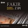 Fakir z Ipi  (Audiobook) Kochan Marek