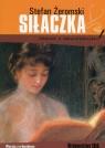 Siłaczka lektura z opracowaniem Stefan Żeromski
