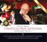 Strategia prze-myślenia. Audiobook Piotr S. Wajda