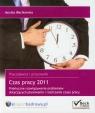 Czas pracy  2011 Praktyczne rozwiązywanie problemów dotyczących Wacikowska Monika