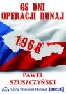 65 dni operacji Dunaj  (Audiobook)  Szuszczyski Paweł