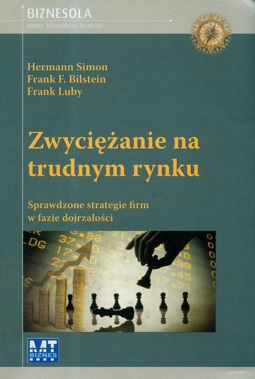 Zwyciężanie na trudnym rynku Simon Hermann, Bilstein Frank F., Luby Frank