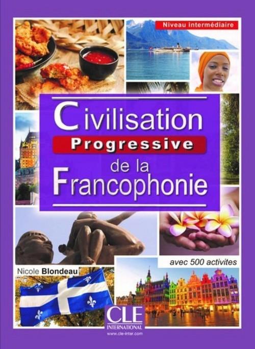 Civilisation progressive de la francophonie Niveau intermédiaire Livre Noutchie-Njike Jackson