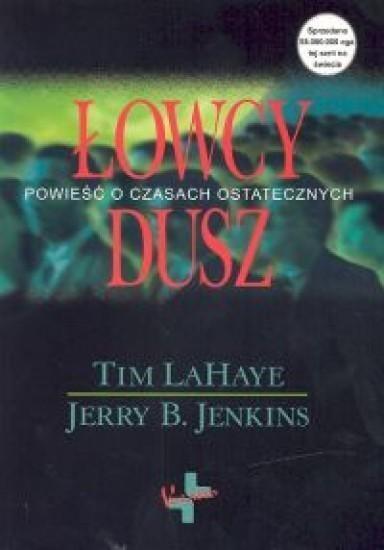 Łowcy dusz LaHaye Tim, Jenkins Jerry B.