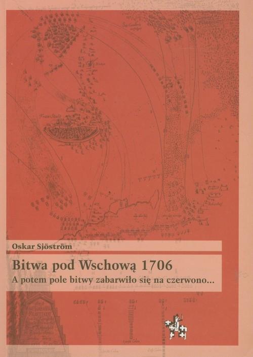 Bitwa pod Wschową 1706 Sjostrom Oskar