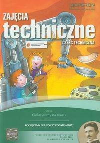 Zajęcia techniczne Podręcznik Część techniczna Białka Urszula