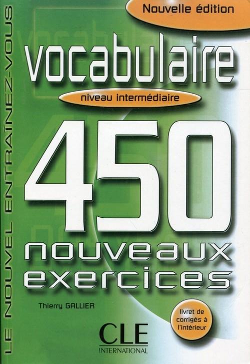 Vocabulaire 450 exercices intermediaire livre Gallier Thierry