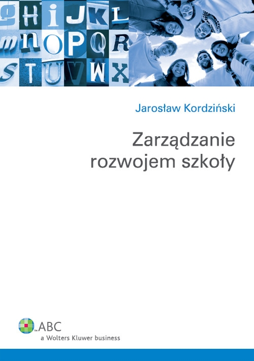 Zarządzanie rozwojem szkoły Kordziński Jarosław