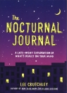 The Nocturnal Journal A Late-Night Exploration of What's Really on Your Crutchley Lee